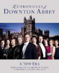 The Chronicles of Downton Abbey (Official Series 3 TV tie-in) - Jessica Fellowes,Matthew Sturgis - cover