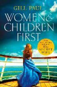 Foto Cover di Women and Children First, Ebook inglese di Gill Paul, edito da HarperCollins Publishers