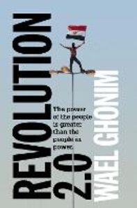 Foto Cover di Revolution 2.0, Ebook inglese di Wael Ghonim, edito da HarperCollins Publishers