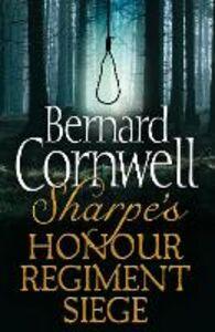 Foto Cover di Sharpe's Honour, Sharpe's Regiment, Sharpe's Siege, Ebook inglese di Bernard Cornwell, edito da HarperCollins Publishers