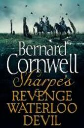 Sharpe's Revenge, Sharpe's Waterloo, Sharpe's Devil