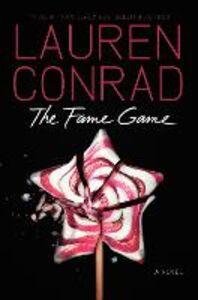 Foto Cover di The Fame Game, Ebook inglese di Lauren Conrad, edito da HarperCollins Publishers