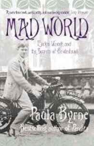 Foto Cover di Mad World, Ebook inglese di Paula Byrne, edito da HarperCollins Publishers