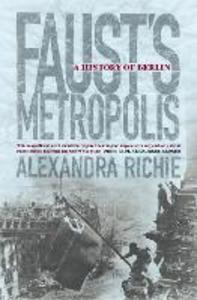 Ebook in inglese Faust's Metropolis Richie, Alexandra
