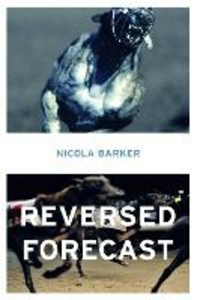 Ebook in inglese Reversed Forecast Barker, Nicola
