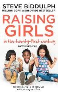 Foto Cover di Steve Biddulph's Raising Girls, Ebook inglese di Steve Biddulph, edito da HarperCollins Publishers