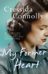 Foto Cover di My Former Heart, Ebook inglese di Cressida Connolly, edito da HarperCollins Publishers
