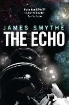 The Echo - James Smythe - cover