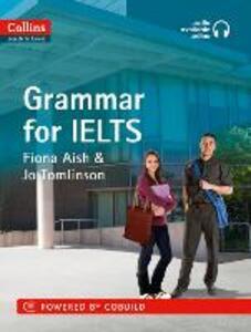 Grammar: IELTS 5-6+ (B1+) - Fiona Aish,Jo Tomlinson - cover