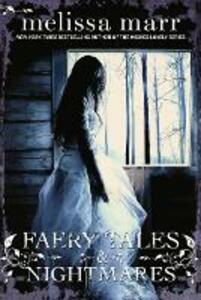 Faery Tales and Nightmares - Melissa Marr - cover