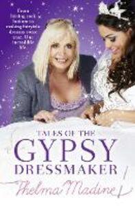 Foto Cover di Tales of the Gypsy Dressmaker, Ebook inglese di Thelma Madine, edito da HarperCollins Publishers