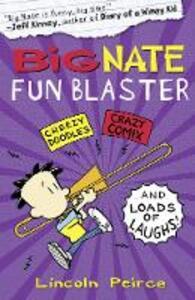 Big Nate Fun Blaster - Lincoln Peirce - cover