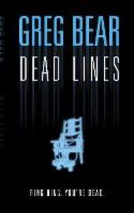Ebook in inglese Dead Lines Bear, Greg