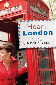 I Heart London - Lindsey Kelk - cover