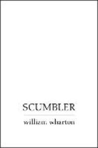Foto Cover di Scumbler, Ebook inglese di William Wharton, edito da HarperCollins Publishers