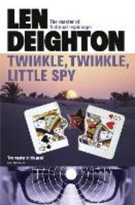 Foto Cover di Twinkle Twinkle Little Spy, Ebook inglese di Len Deighton, edito da HarperCollins Publishers