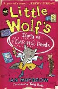 Little Wolf's Diary of Daring Deeds - Ian Whybrow - cover