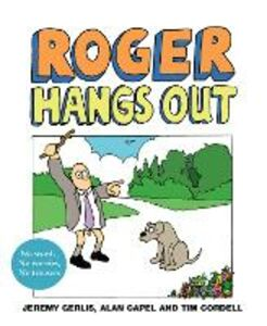 Ebook in inglese Roger Hangs Out Capel, Alan , Cordell, Tim , Gerlis, Jeremy