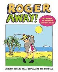 Ebook in inglese Roger Away Capel, Alan , Cordell, Tim , Gerlis, Jeremy