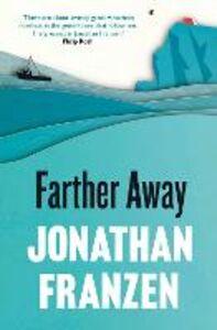 Foto Cover di Farther Away, Ebook inglese di Jonathan Franzen, edito da HarperCollins Publishers