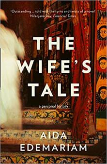 The Wife's Tale: A Personal History - Aida Edemariam - cover