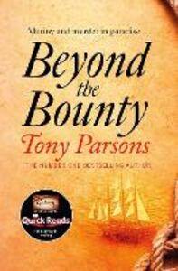 Foto Cover di Beyond the Bounty, Ebook inglese di Tony Parsons, edito da HarperCollins Publishers