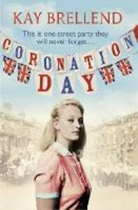 Coronation Day - Kay Brellend - cover