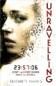 Unravelling - Elizabeth Norris - cover