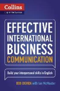 Effective International Business Communication: B2-C1 - Bob Dignen,Ian McMaster - cover