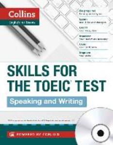 TOEIC Speaking and Writing Skills: Toeic 750+ (B1+) - cover