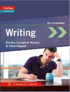 Writing: B1+ - Kirsten Campbell-Howes,Clare Dignall - cover