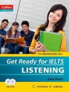 Get Ready for IELTS - Listening: IELTS 4+ (A2+) - Jane Short - cover