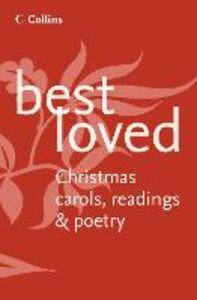 Ebook in inglese Best Loved Christmas Carols, Readings and Poetry -, -