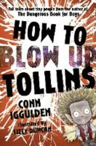 Ebook in inglese HOW TO BLOW UP TOLLINS Iggulden, Conn