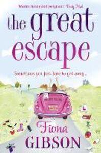 Foto Cover di The Great Escape, Ebook inglese di Fiona Gibson, edito da HarperCollins Publishers