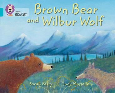 Brown Bear and Wilbur Wolf: Band 07/Turquoise - cover