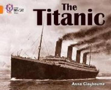 The Titanic: Band 06/Orange - cover