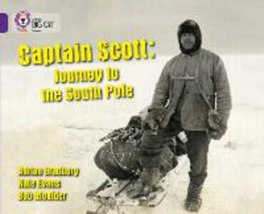 Captain Scott: Journey to the South Pole: Band 08/Purple - cover