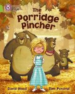 The Porridge Pincher: Band 11/Lime - cover