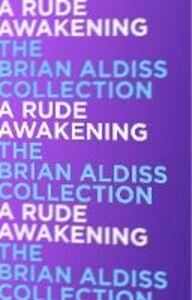 Foto Cover di A Rude Awakening, Ebook inglese di Brian Aldiss, edito da HarperCollins Publishers