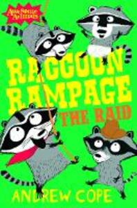 Raccoon Rampage - The Raid - Andrew Cope - cover