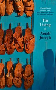 The Living - Anjali Joseph - cover