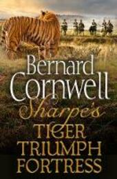 Sharpe 3-Book Collection 1: Sharpe's Tiger, Sharpe's Triumph, Sharpe's Fortress