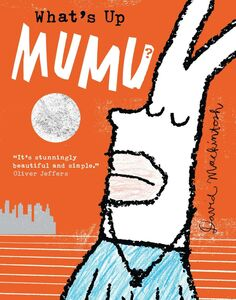 Ebook in inglese What's Up MuMu? Mackintosh, David