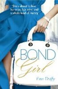 Foto Cover di Bond Girl, Ebook inglese di Erin Duffy, edito da HarperCollins Publishers