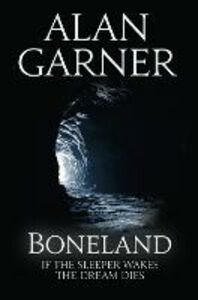 Foto Cover di Boneland, Ebook inglese di Alan Garner, edito da HarperCollins Publishers