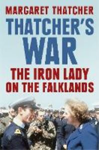 Foto Cover di Thatcher's War, Ebook inglese di Margaret Thatcher, edito da HarperCollins Publishers