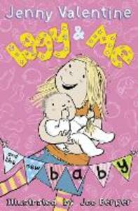 Iggy and Me and the New Baby - Jenny Valentine - cover