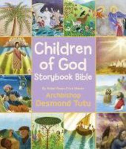 Foto Cover di Children of God Storybook Bible, Ebook inglese di Archbishop Desmond Tutu, edito da HarperCollins Publishers