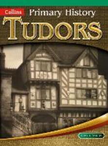 Tudors - Tony D. Triggs,John Corn,Priscilla Wood - cover